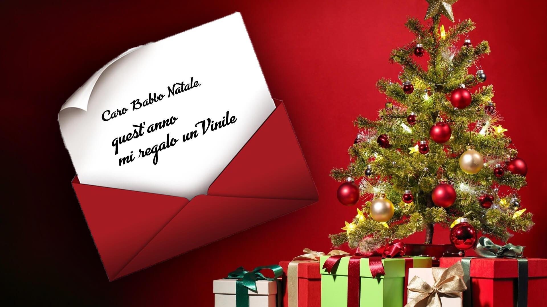 Caro Babbo Natale, quest'anno mi regalo un Vinile